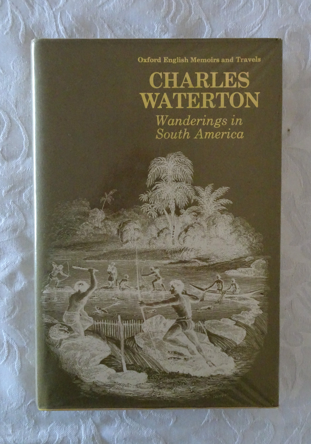 Wanderings in South America by Charles Waterton
