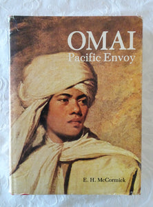 Omai, Pacific Envoy by E. H. McCormick