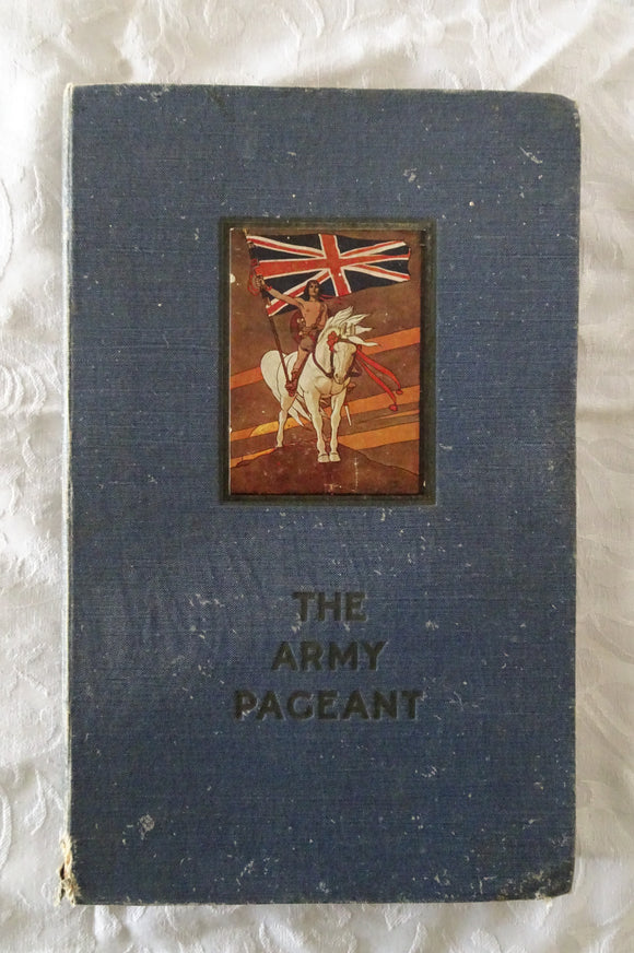 The Book of the Army Pageant by F. R. Benson and Algernon Tuder Craig