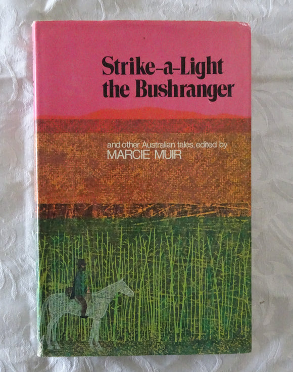 Strike-a-Light The Bushranger by Marcie Muir