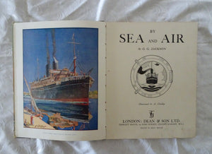 By Sea and Air  by G. G. Jackson, Illustrated by A. Chidley