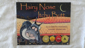 Hairy Nose Itchy Butt by Elizabeth Frankel and Garry Duncan