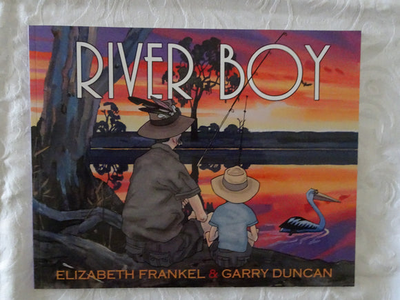 River Boy by Elizabeth Frankel and Garry Duncan