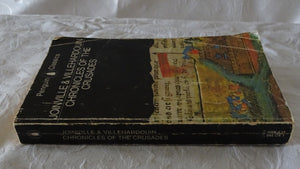 Chronicles of the Crusades by Joinville & Villehardouin
