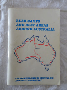 Bush Camps and Rest Areas Around Australia by Paul Smedley