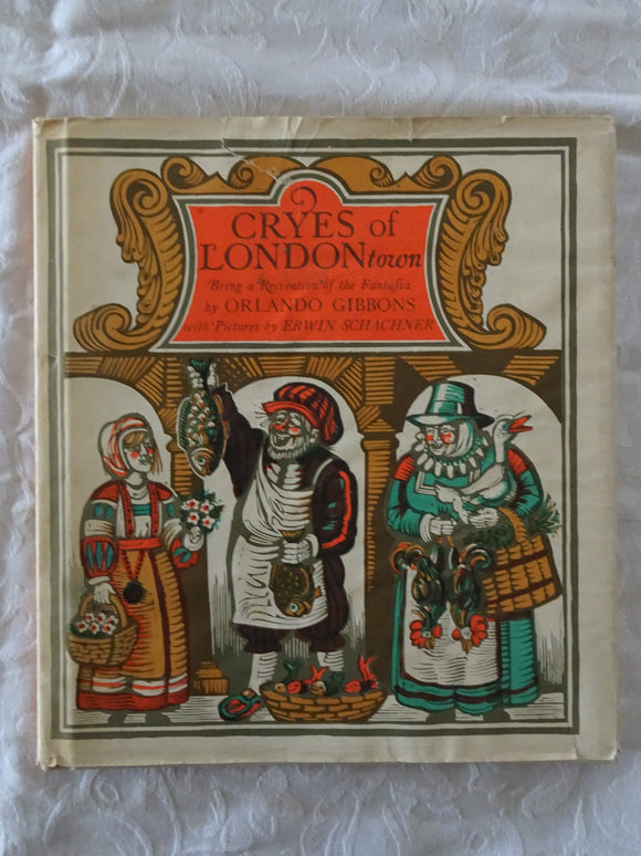 Cryes of London Town by Orlando Gibbons