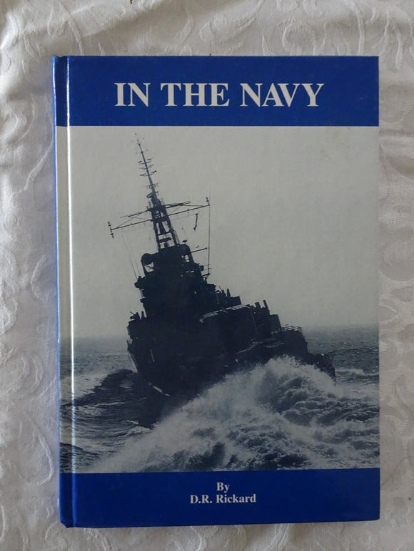 In The Navy by D. R. Rickard