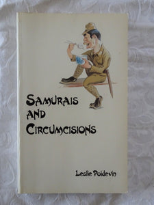 Samurais and Circumcisions by Leslie Poidevin