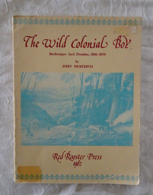 The Wild Colonial Boy by John Meredith