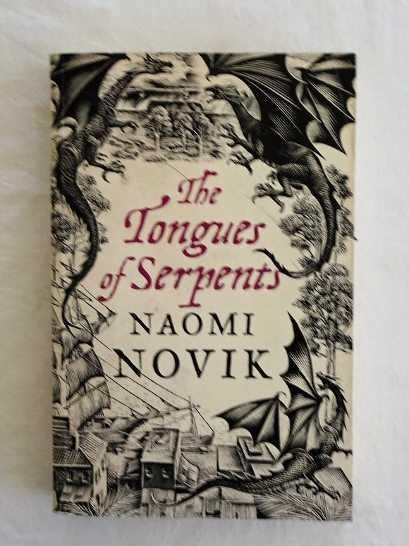 The Tongues of Serpents by Naomi Novik