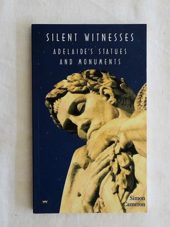 Silent Witnesses by Simon Cameron