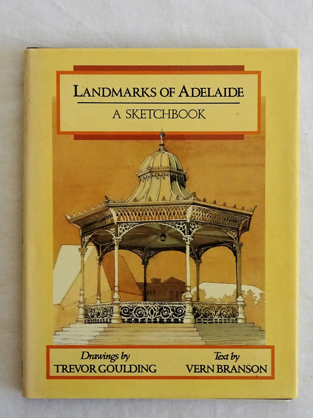 Landmarks of Adelaide by Trevor Goulding and Vern Branson