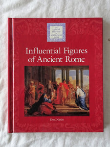 Influential Figures of Ancient Rome by Don Nardo