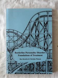 Borderline Personality Disorder by Roy Krawitz and Christine Watson
