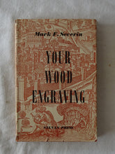 Load image into Gallery viewer, Your Wood Engraving by Mark F. Severin