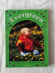 Evergreen Britain's Lovely Little Green Quarterly