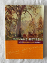 Load image into Gallery viewer, Hans Heysen Artist Conservationist Visionary by Helen Lyons et al.