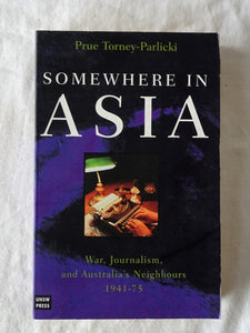 Somewhere In Asia by Prue Torney-Parlicki