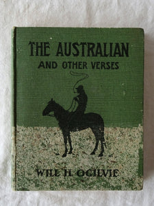 The Australian And Other Verses by Will H. Ogilvie