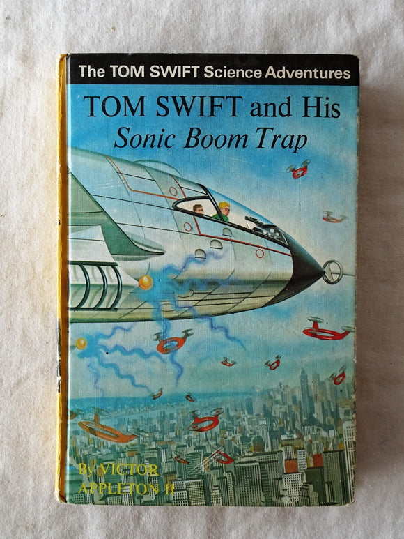 Tom Swift and His Sonic Boom Trap  by Victor Appleton II