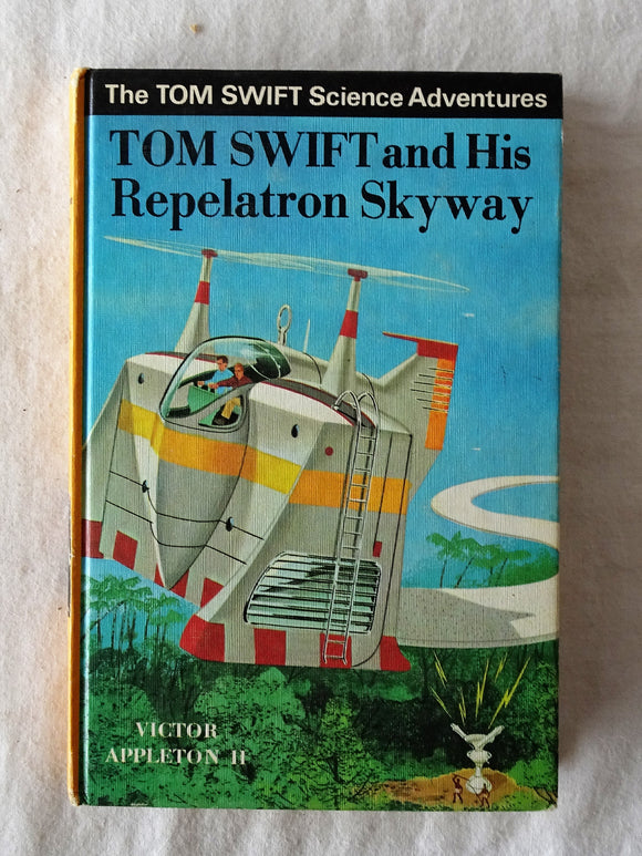 Tom Swift and His Repelatron Skyway  by Victor Appleton II