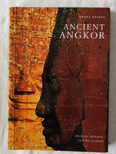 Load image into Gallery viewer, Ancient Angkor by Michael Freeman and Claude Jacques