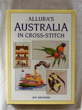 Load image into Gallery viewer, Allura's Australia In Cross-Stitch by Jan Skinner