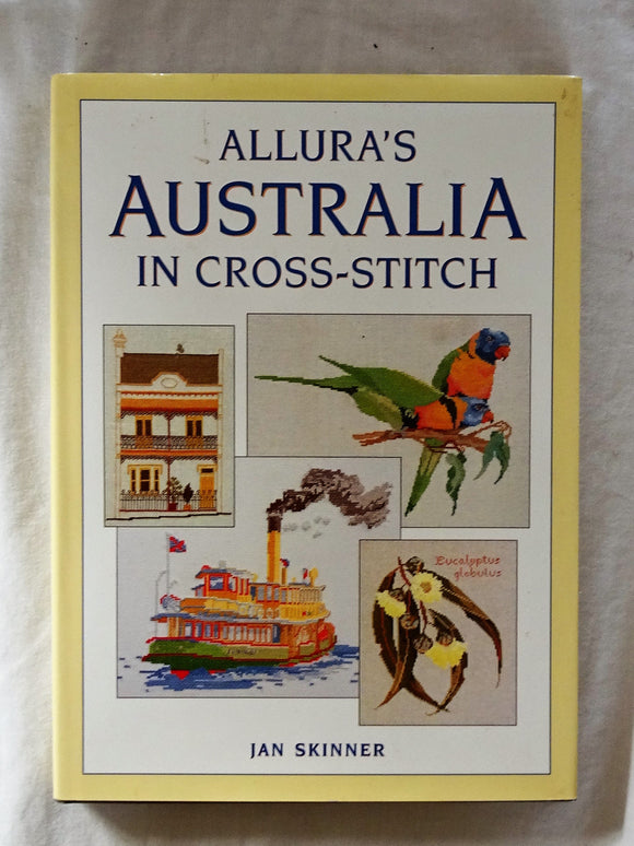 Allura's Australia In Cross-Stitch by Jan Skinner