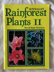 Australian Rainforest Plants II by Nan & Hugh Nicholson