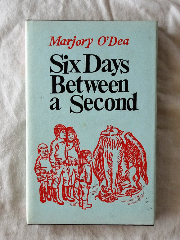 Six Days Between a Second by Marjory O'Dea