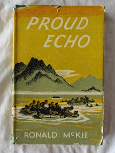 Proud Echo by Ronald McKie