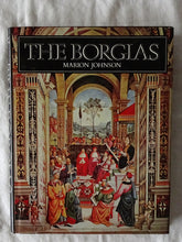 Load image into Gallery viewer, The Borgias by Marion Johnson