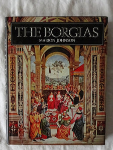 The Borgias by Marion Johnson