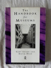 Load image into Gallery viewer, The Handbook for Museums  by Gary Edson and David Dean