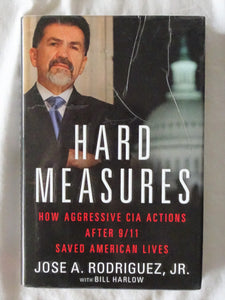 Hard Measures by Jose A. Rodriguez, Jr.