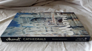 Monet Cathedrals by Edward Leffingwell