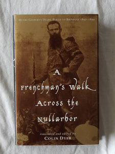 A Frenchman's Walk Across the Nullarbor by Colin Dyer