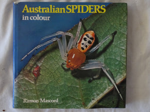 Australian Spiders in Colour by Ramon Mascord