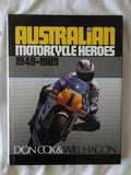 Australian Motorcycle Heroes 1949-1989 by Don Cox & Will Hagon