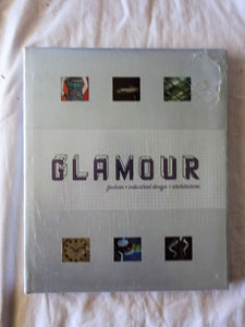 Glamour fashion + industrial design + architecture by Joseph Rosa et. al