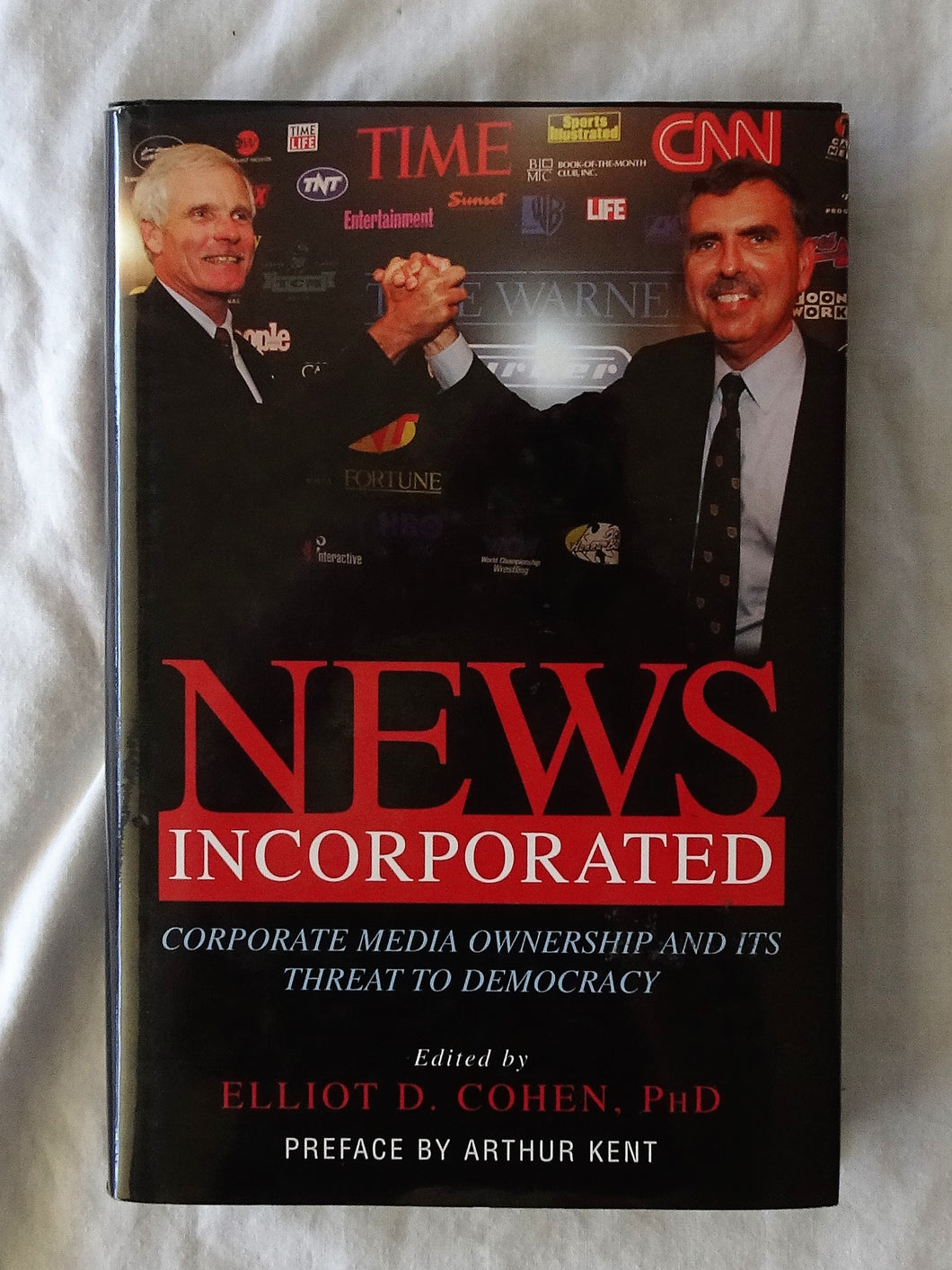 News Incorporated by Elliot D. Cohen