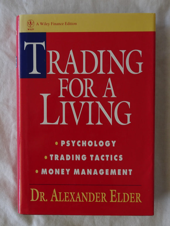 Trading For A Living by Dr. Alexander Elder