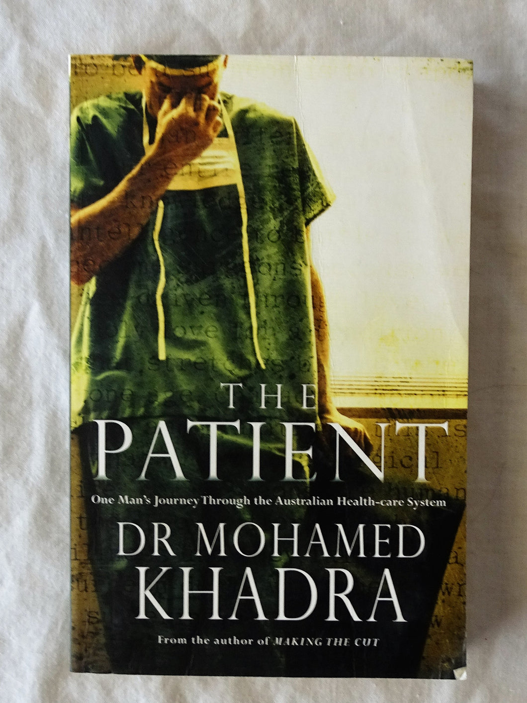 The Patient by Dr Mohamed Khadra