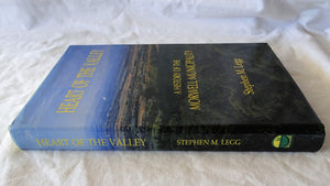 Heart Of The Valley by Stephen M. Legg