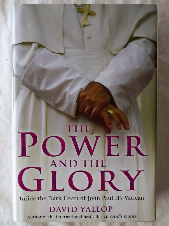 The Power and the Glory by David Yallop