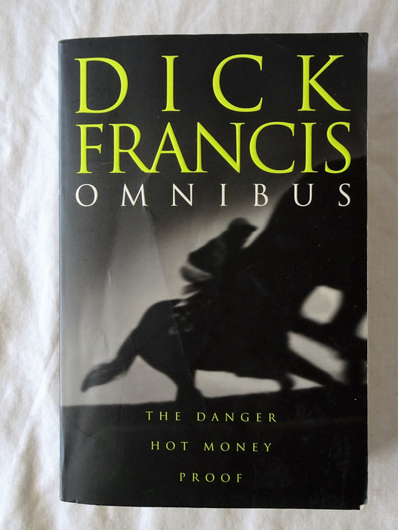 Dick Francis Omnibus by Dick Francis