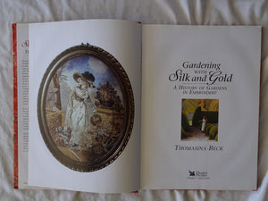 Gardening With Silk and Gold by Thomasina Beck