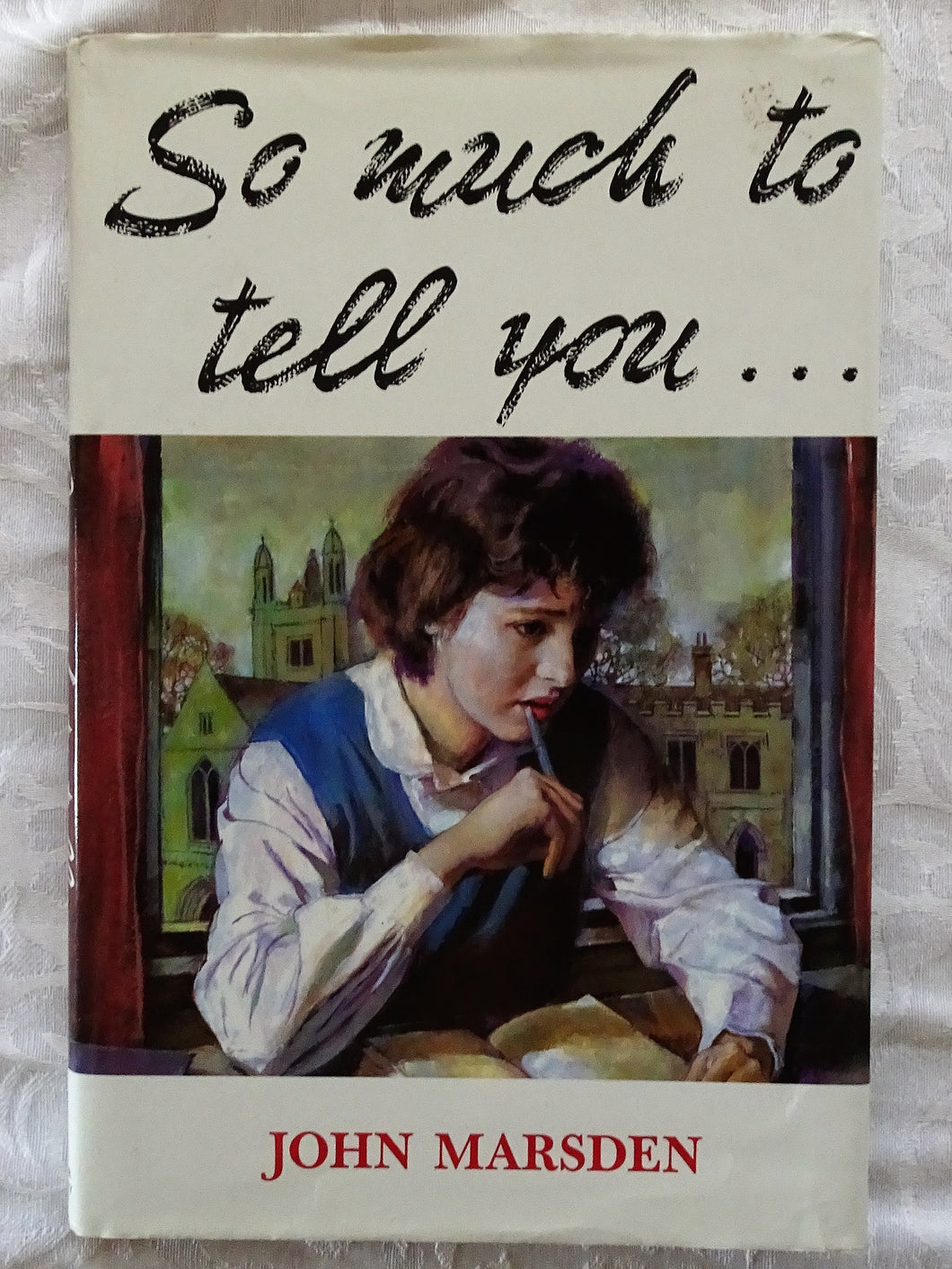So Much To Tell You ... by John Marsden