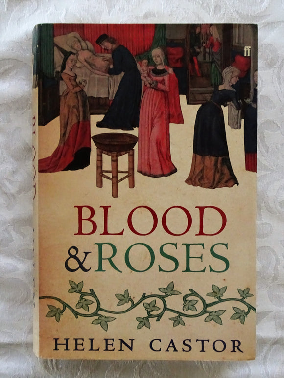 Blood & Roses by Helen Castor