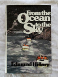 From the Ocean to the Sky by Edmund Hillary